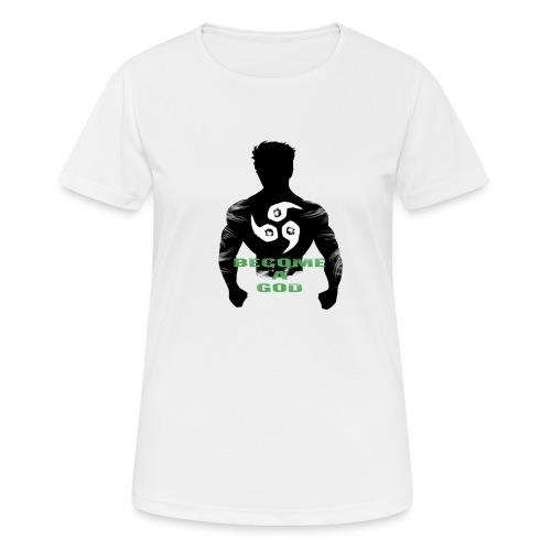 Raijin Become_A_God - Frauen T-Shirt atmungsaktiv