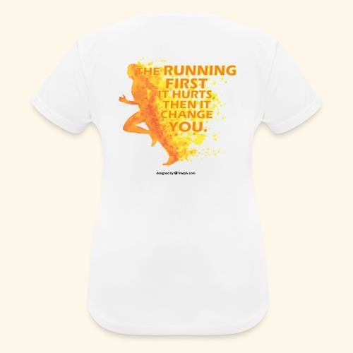 Motivo _ The Running First it Hurts - Maglietta da donna traspirante