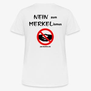 NEIN zum MERKELismus - Frauen T-Shirt atmungsaktiv