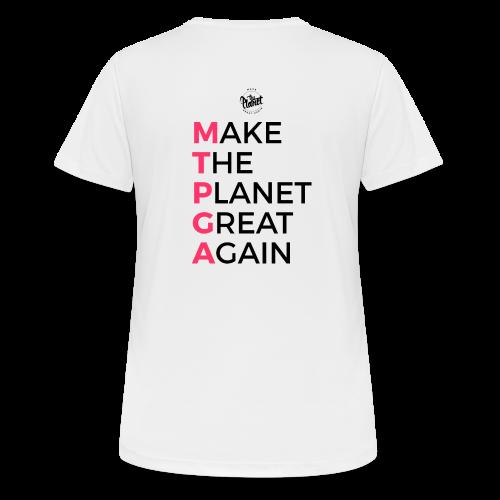 MakeThePlanetGreatAgain lettering behind - Women's Breathable T-Shirt