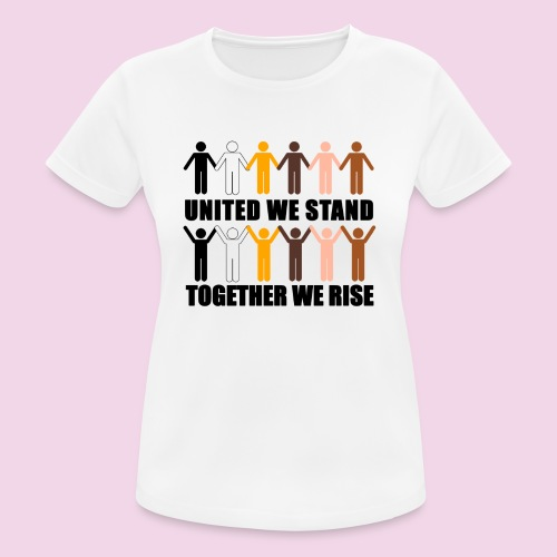 United We Stand. Together We Rise! - Women's Breathable T-Shirt