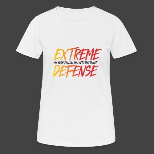 EXTREME DEFENSE - Frauen T-Shirt atmungsaktiv