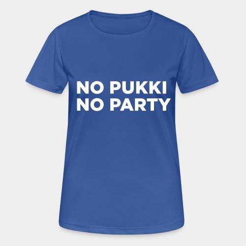 No Pukki, no party - naisten tekninen t-paita