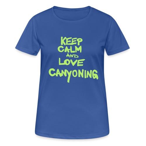 keep calm and love canyoning - Frauen T-Shirt atmungsaktiv