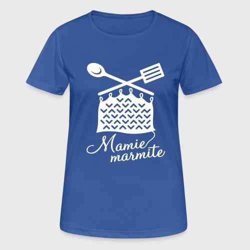 Mamie Marmite Cuisine et Tricot - T-shirt respirant Femme