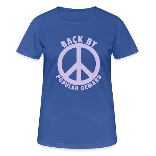 Back by popular demand - Frauen T-Shirt atmungsaktiv