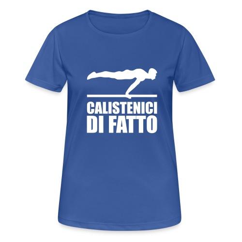 Logo Calistenici di Fatto - Maglietta da donna traspirante