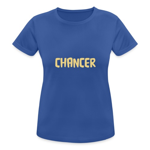 chancer - Women's Breathable T-Shirt