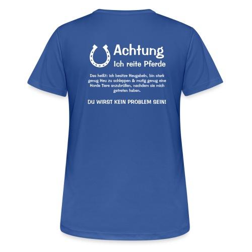 Vorschau: Achtung ich reite Pferde - Frauen T-Shirt atmungsaktiv