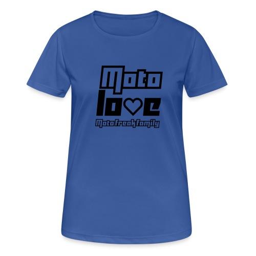 MotoLove - Frauen T-Shirt atmungsaktiv