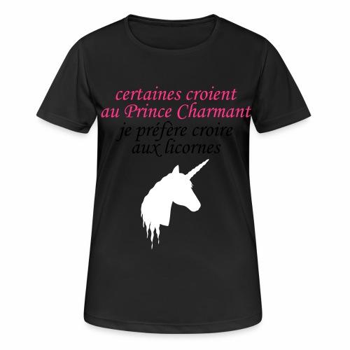 certaines croient au prince - T-shirt respirant Femme