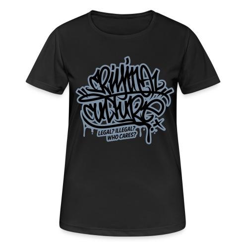 Criminal Culture - Frauen T-Shirt atmungsaktiv