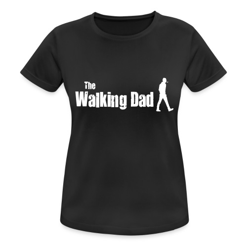 the walking dad white text on black - Women's Breathable T-Shirt
