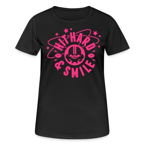 HIT HARD & SMILE PINK - Frauen T-Shirt atmungsaktiv