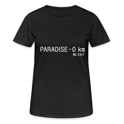 paradise0km - Frauen T-Shirt atmungsaktiv