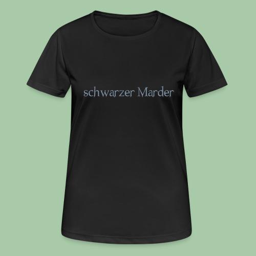 schwarzer Marder - Frauen T-Shirt atmungsaktiv