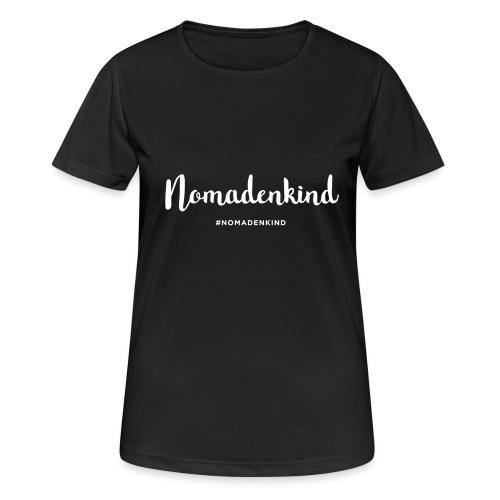 Nomadenkind by Solonomade - Frauen T-Shirt atmungsaktiv