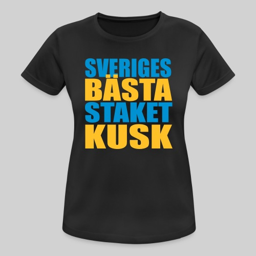Sveriges bästa staketkusk! - Andningsaktiv T-shirt dam