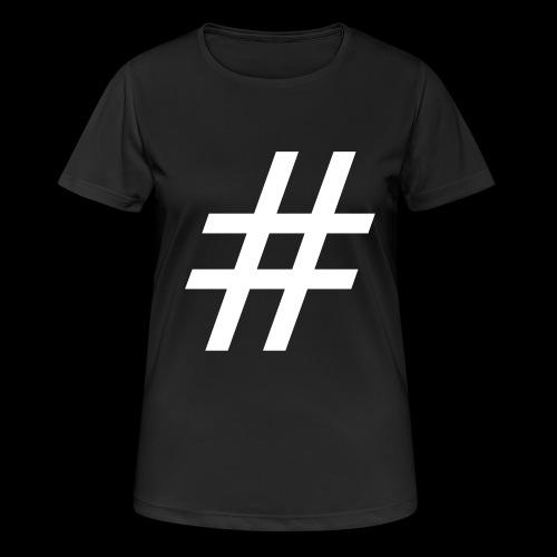 Hashtag Team - Frauen T-Shirt atmungsaktiv