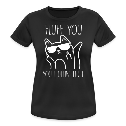 fluff you - Vrouwen T-shirt ademend actief