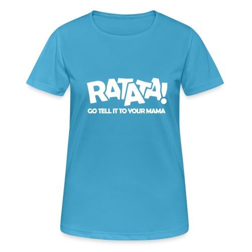 RATATA full - Frauen T-Shirt atmungsaktiv