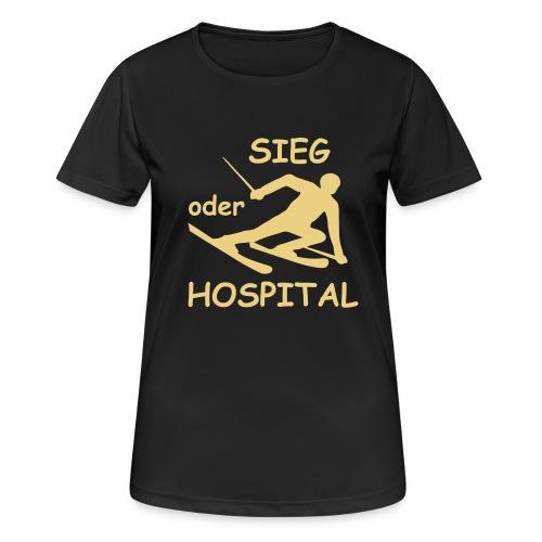 Sieg oder Hospital - Frauen T-Shirt atmungsaktiv