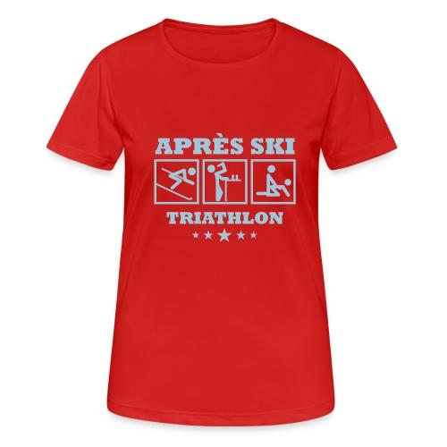 Apres Ski Triathlon | Apreski-Shirts gestalten - Frauen T-Shirt atmungsaktiv