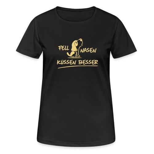 Vorschau: Fellnasen kuessen besser - Frauen T-Shirt atmungsaktiv