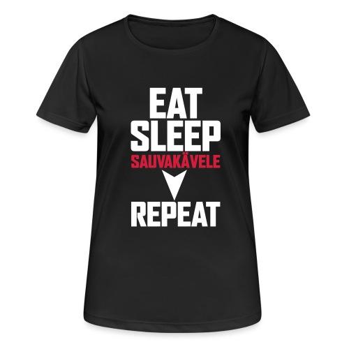 Eat, sleep, sauvakävele, repeat - naisten tekninen t-paita