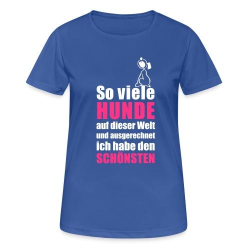 Vorschau: Der schönste HUND - Frauen T-Shirt atmungsaktiv