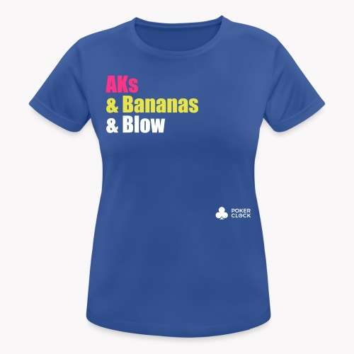 AKs & Bananas & Blow - Frauen T-Shirt atmungsaktiv