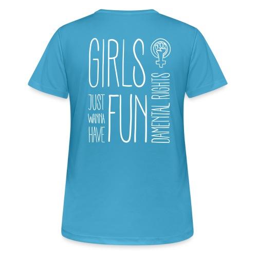 Girls just wanna have fundamental rights - Frauen T-Shirt atmungsaktiv