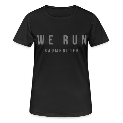 WE RUN BAUMHOLDER T-Shirt - Frauen T-Shirt atmungsaktiv