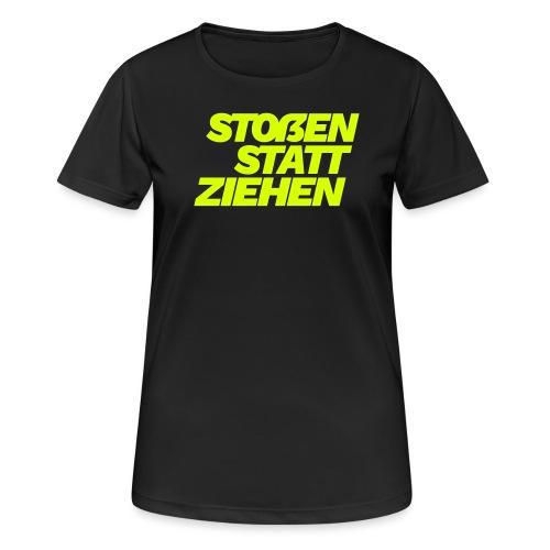 stossen statt ziehen - Women's Breathable T-Shirt
