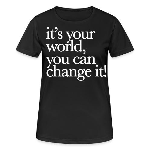 (yourworld) - Frauen T-Shirt atmungsaktiv