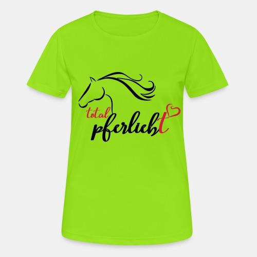 total pferliebt, Pferdeliebe - Frauen T-Shirt atmungsaktiv