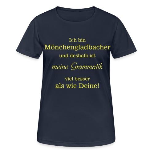 Gladbacher Grammatik - Frauen T-Shirt atmungsaktiv