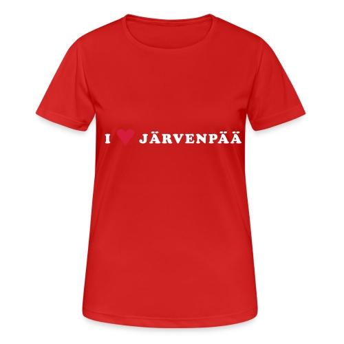 I LOVE JARVENPAA - naisten tekninen t-paita