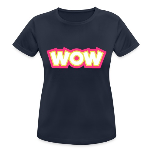Wow - Women's Breathable T-Shirt