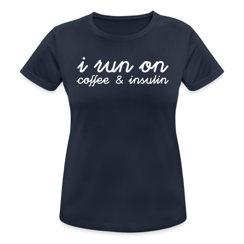 I run on coffee & insulin v4 ETU - naisten tekninen t-paita