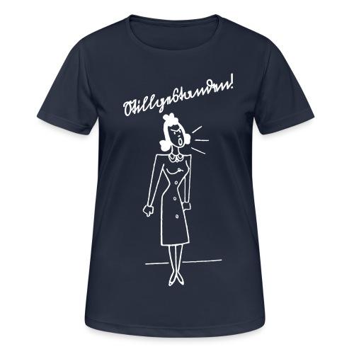 Stillgestanden! - Frauen T-Shirt atmungsaktiv