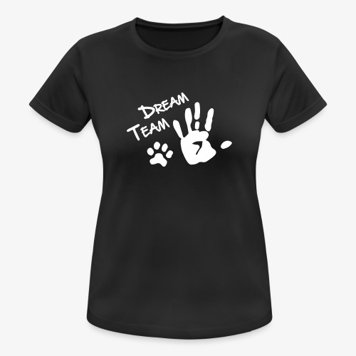 Dream Team Hand Hundpfote - Frauen T-Shirt atmungsaktiv