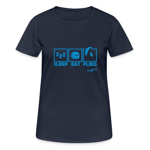 SleepEatFlieg - Frauen T-Shirt atmungsaktiv