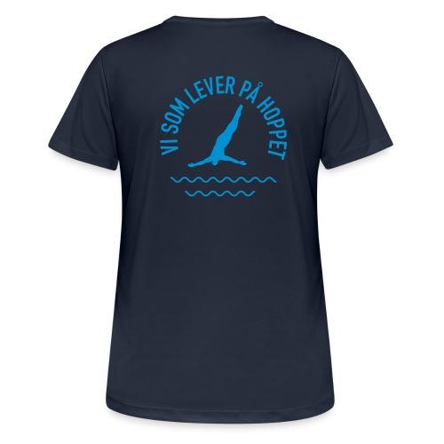 Vi som lever på hoppet B - Andningsaktiv T-shirt dam