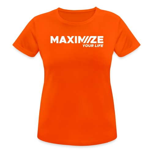 MAXIMIZE Your Life - Women's Breathable T-Shirt