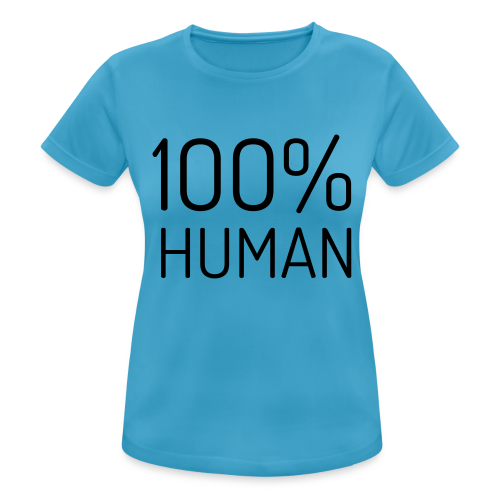 100% Human - vrouwen T-shirt ademend