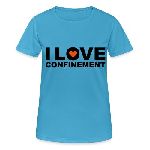 j aime le confinement - T-shirt respirant Femme