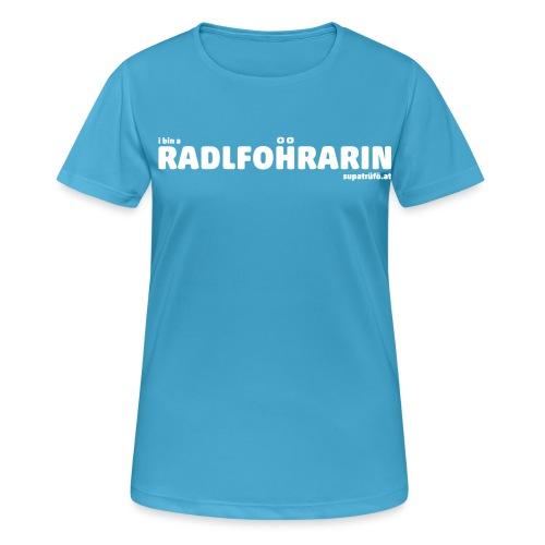 supatrüfö radlfohrarin - Frauen T-Shirt atmungsaktiv