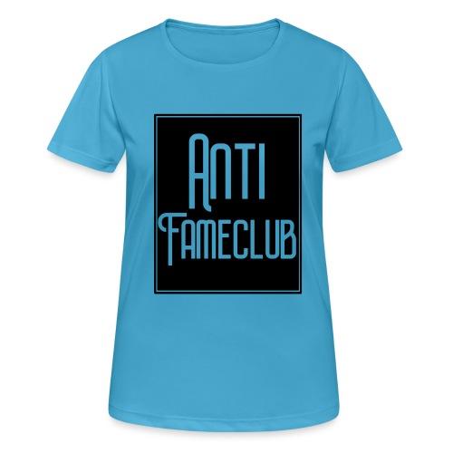 Anti FameClub - Frauen T-Shirt atmungsaktiv