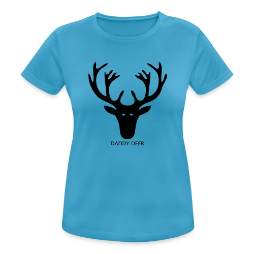 DADDY DEER - Women's Breathable T-Shirt